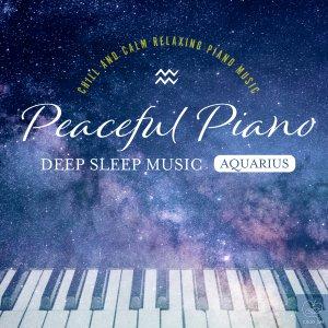Peaceful Piano ~DEEP SLEEP MUSIC~ Aries