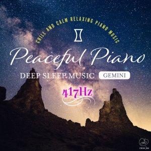 Peaceful-Piano-〜DEEP-SLEEP-MUSIC〜-Gemini
